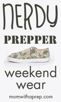 Nerdy Prepper Weekend Wear - put your prep-geek on! | Mom with a Prep
