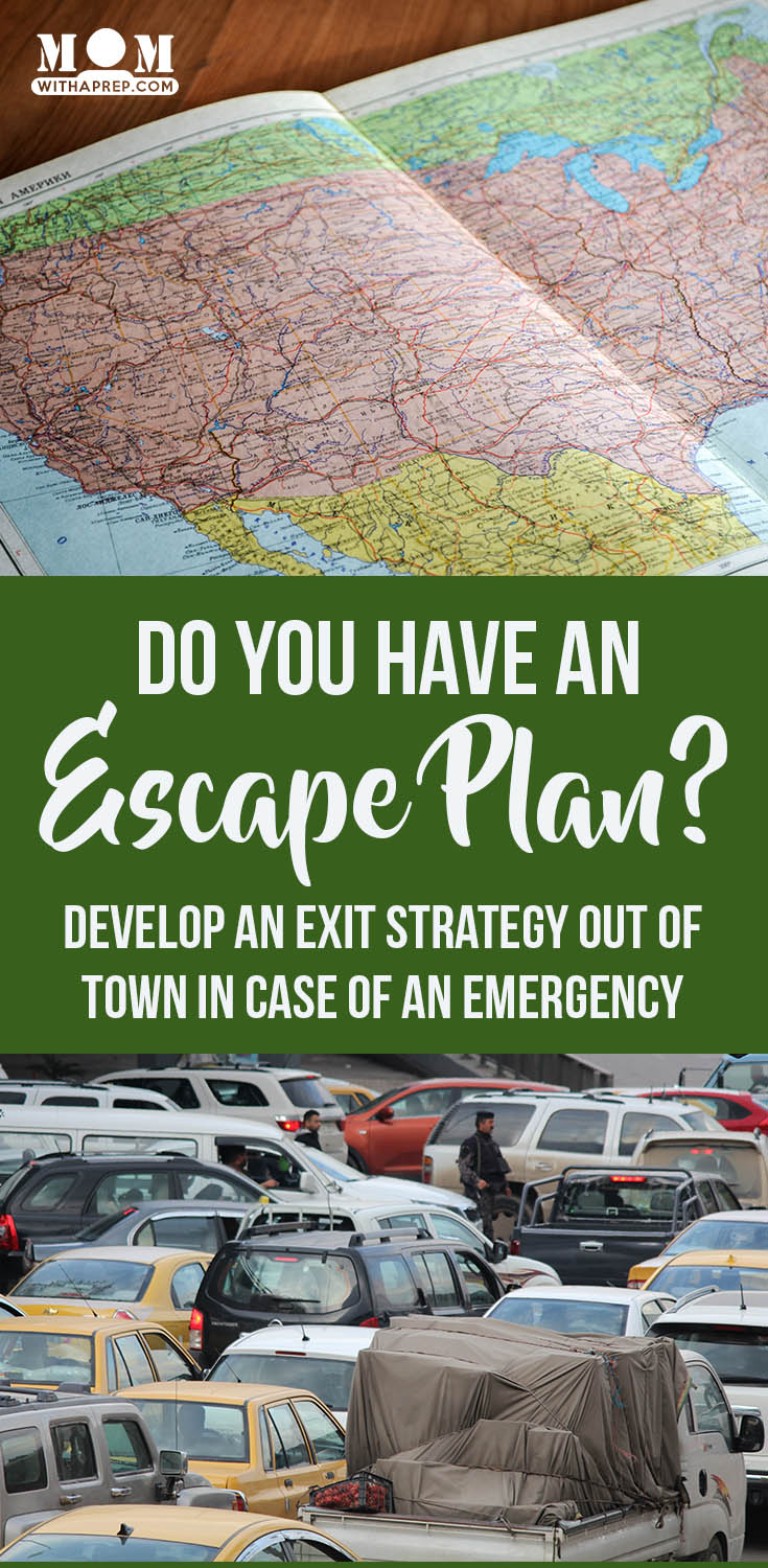 Do you have escape plan from your town in the case of an emergency? Develop an exit strategy to help your family escape in the event of a natural or man-made disaster. Emergency Preparedness with Mom with a PREP