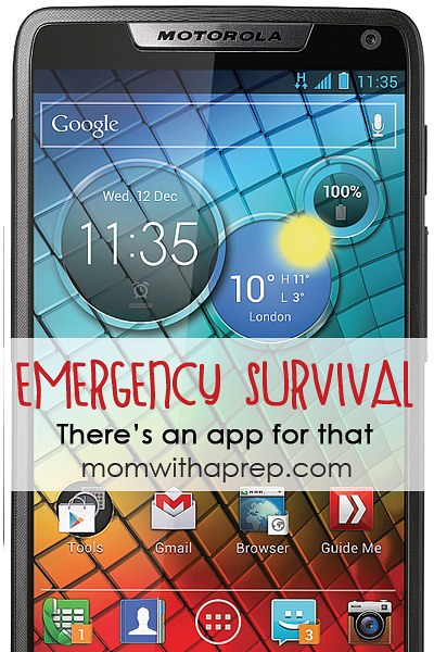 Emergency & Survival Apps for your Phone & e-devices that could save your life   |   Mom with a Prep