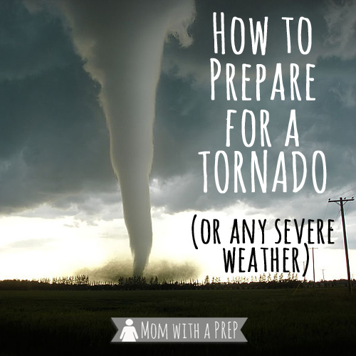 You can help your family prepare for Tornado Season, or any severe weather, with these handy tips. // Mom with a PREP