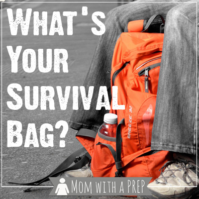 Mom with a PREP | A Get Home Bag? A 72 Hour Bag? A Bug Out Bag? Exactly what type of bag do you really need?