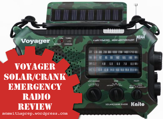 Gear Review: Voyager Solar/Crank Emergency Weather Radio by Mom with a Prep Blog