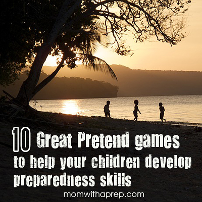 10 Great Pretend Games to help your child develop preparedness skills | { Mom with a Prep Blog }