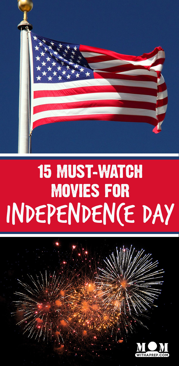 Mom with a PREP | 15+ Must-Watch Movies for Independence Day