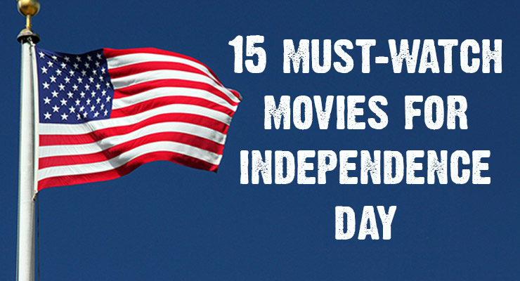 Must Watch Movies for Independence Day