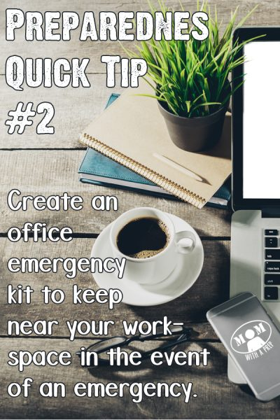 Preparedness Quick Tip #2 -- Create an office emergency kit to keep near your workspace in the event of an emergency. Get a free downloadable checlist here!