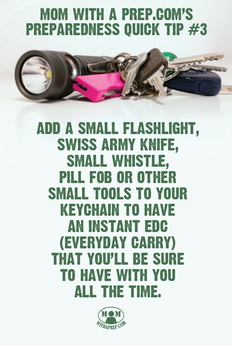 Preparedness Quick Tip #3: What do you carry on your keychain that could help you out in an emergency? {Mom with a Prep}