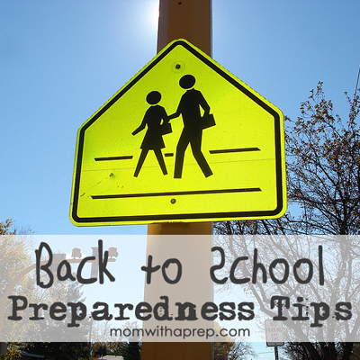 10 Back to School Preparedness / Safety Tips