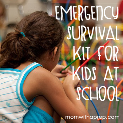 Kids Emergency Survival Packs for Kids at School | {Mom with a Prep}