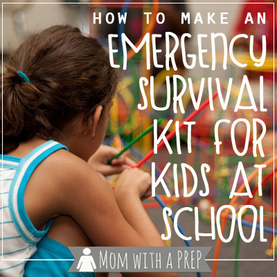 Mom with a PREP | Create an emergency kit for your kids for school