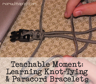Teachable Moments: Learning to work with Paracord and knots | {Mom with a Prep}