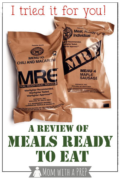 Mom with a PREP | Ever wonder what a MRE (Meal Ready to Eat) really tastes like? Well, I tried it for you, and here's what I thought...