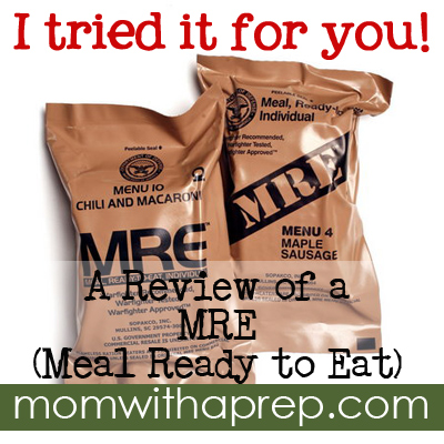 I Tried it for You: A Review of a Meal Ready to Eat (MRE)