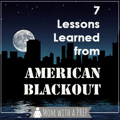 Mom with a PREP | 7 Lessons I learned from watching Nat Geo's American Blackout. #prepare4life #survival #natgeo