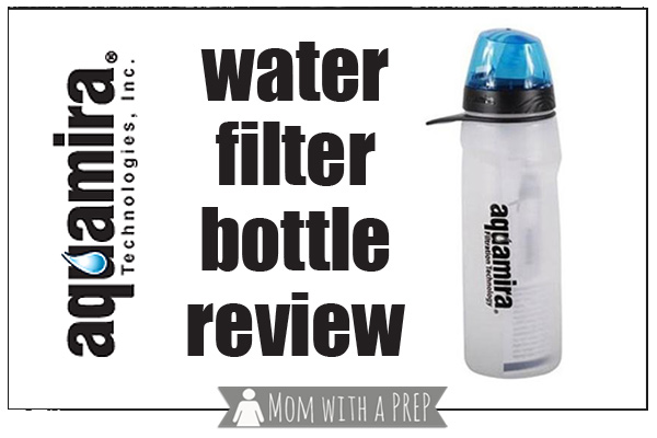 Mom with a PREP | A review of the Aquamira Water Filter Bottle...a water filter that you can store water in. But does it work?....