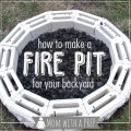 Mom with a PREP | Having a Fire Pit in your backyard not only adds some interest to your landscape, but it gives you another venue for cooking when there is a power outage. Here's how to build one...