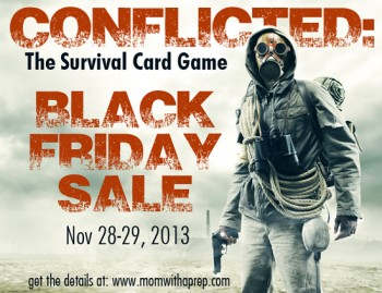 BLACK FRIDAY SALE! Conflicted: The Survival Card Game Black Friday Sale going on now! (Nov 28-29, 2013)