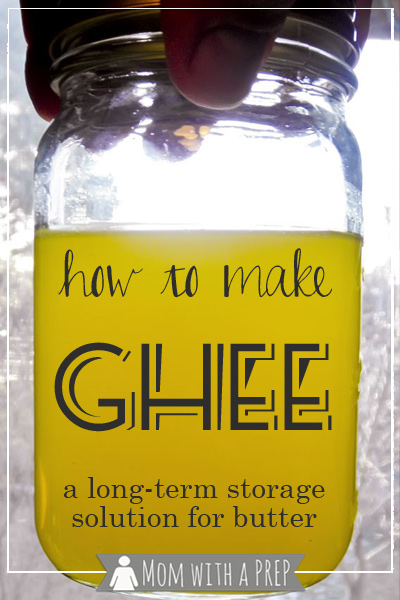Mom with a PREP | Did you know that there's a way to store butter on the shelf? GHEE!
