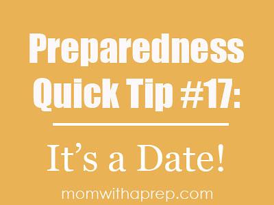 Preparedness Quick Tip #17: Organize Storage by Date