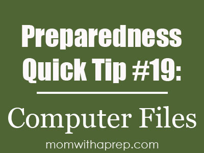 Preparedness Quick Tip #19 - Save your computer files onto flash drives so you have access anywhere. Not every emergency situation will result in not having electronics {Mom with a Prep}