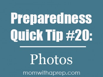 Preparedness Quick Tip #20: Take those pictures along! If ever your child was separated from you during an emergency and was unable to communicate with emergency responders, having a photo of you and your spouse would help them identify who she belonged to. Read more....