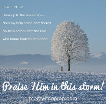 Sunday Blessing - Praise Him in this storm | Mom with a Prep