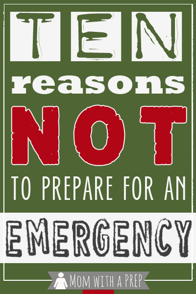 Mom with a PREP | Here are ten reasons why you might not get why it's so important to be prepared