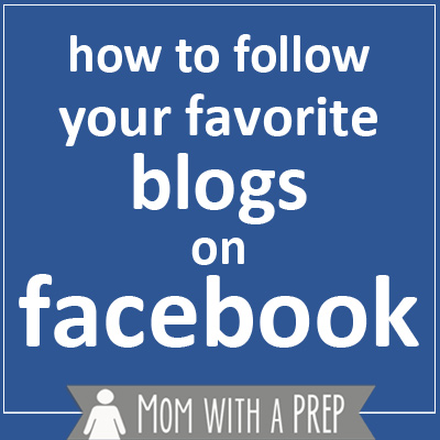 Mom with a PREP | With the new algorithms put in place by Facebook, your favorite blogs are likely not being shown in your feed. So how can you make sure that those pages you chose to like are something you actually see?