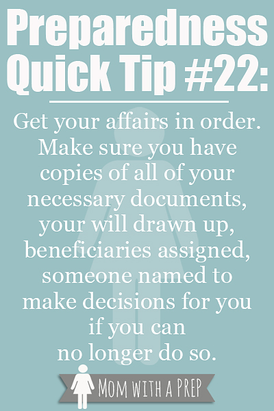 PQT #22 - Get your affairs in order. Read more at Momwithaprep.com