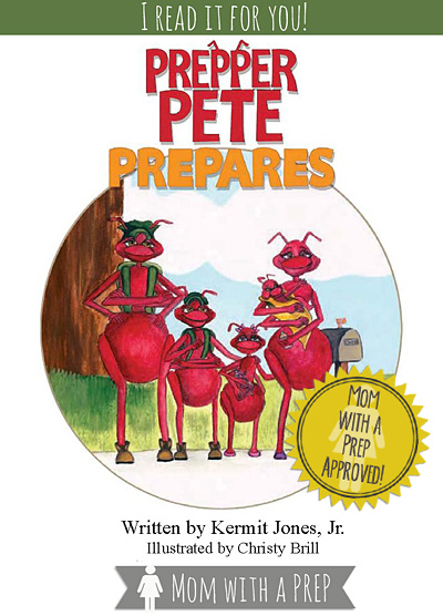 I read it for you! Prepper Pete Prepares: A Child's book on being prepared | Mom with a PREP