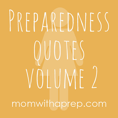 Preparedness Quotes to help inspire you on your journey from MomwithaPREP