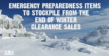 End of Winter Clearance Sales - Build up your emergency preparedness stockpile with clearance merchandise