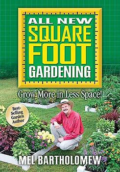 All New Square Foot Gardening Book by Mel Bartholomew