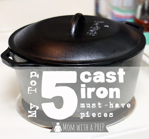 5 Must Have Cast Iron Pieces