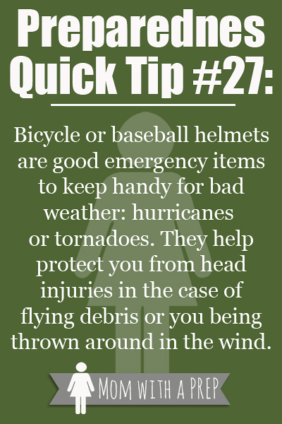 Preparedness Quick Tip #27: Use a Bicycle or Baseball Helmet to help protect from head injuries during severe weather (such as a tornado or hurricane). Get more PQT's from Momwithaprep.com