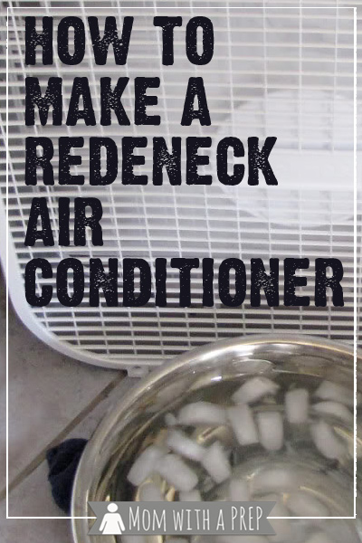 Redneck Air Conditioner And 15 More Ways To Keep Cool In