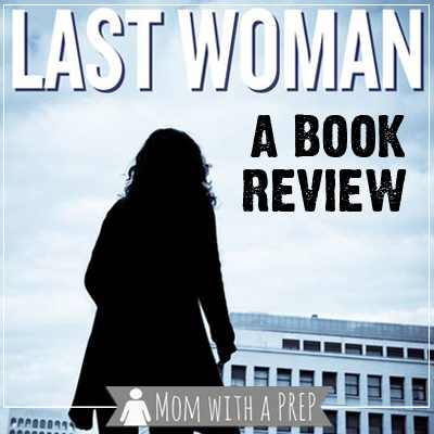 I Read It for You: Last Woman by Jacqueline Druga Review
