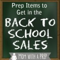Mom with a PREP | It's Back to School time -- and you can take advantage of the big sales and help your family become a little more PREPared in the process! #prepare4life #backtoschool #schoolsupplies