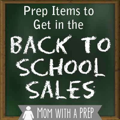 PREParedness Items to Get in the Back to School Sales