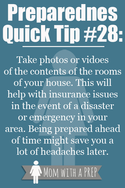 Preparedness Quick Tip #28 - Take a Picture or Photo of your valueables for insurance purposes in case of a disaster or emergency in your area. Being prepared ahead of time might save you a lot of headaches later. #prepare4life #pqt