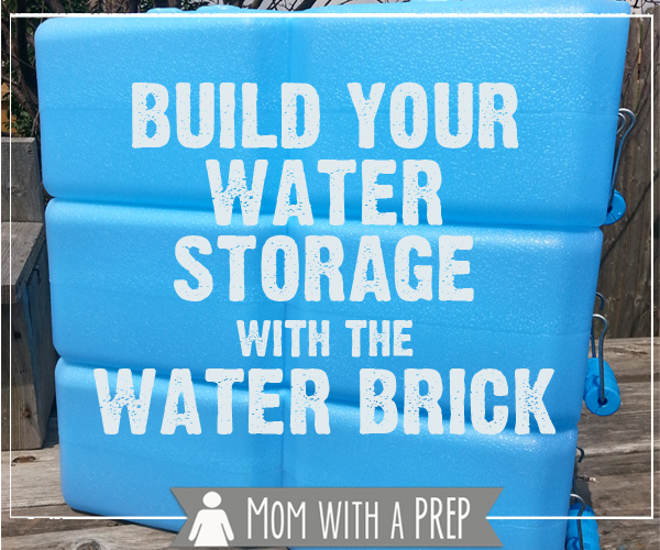 Mom with a PREP | Build Your Water Storage with a Water Brick