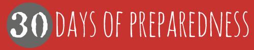 30 Days of Preparedness 2014 Campaign by the Prepared Bloggers @ Momwithaprep.com