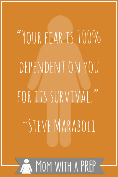 """Preparendess Quotes Vol. 8: """"Your Fear is 100% depedendent on your for its survival."""" -Steve Maraboli"""
