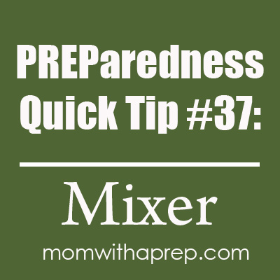 Preparendess Quick Tip #37: Off-Grid Mixer