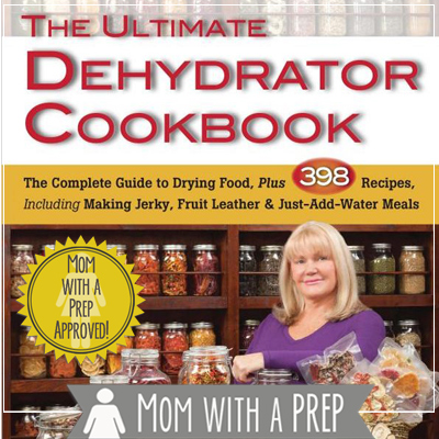 Ultimate Dehydrator Cookbook – A Must Have for Every PREPared Kitchen