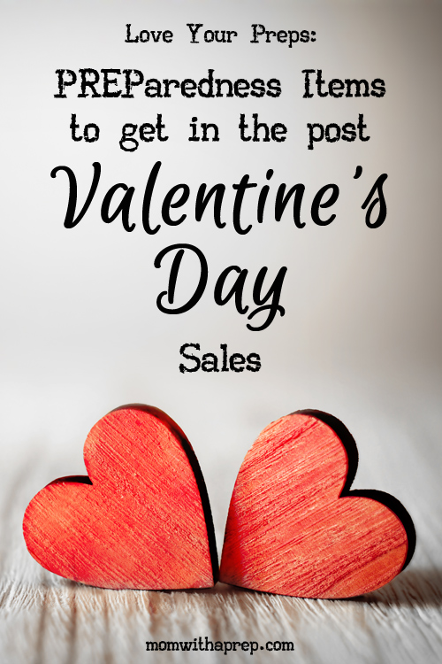Would you believe there are ways to stock your food and emergency storage from post Valetnine's Day Sales? It's not just chocolate! Fill up your pantry's love bank with these great deals and PREPare your family for emergencies -- on the cheap!