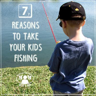 7 Reasons to Take Your Kids Fishing