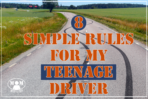 8 Simple Rules for My Teen Driver. Being prepared isn't just about big emergencies but for everyday life, too!