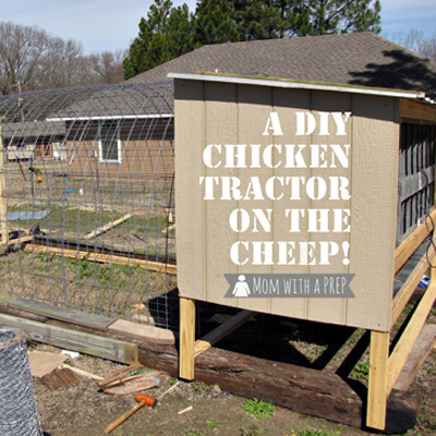 A diy chicken tractor on the cheep mom with a prep for Chicken tractor building plans