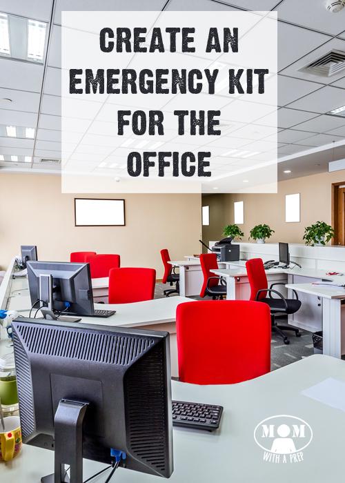 Create An Office Emergency Preparedness Kit Mom With A Prep